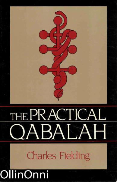 The Practical Qabalah, Charles Fielding