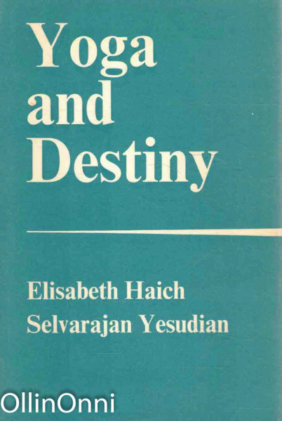 Yoga and Destiny, Elisabeth Haich