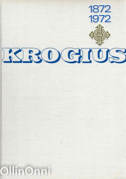 Krogius 1872-1972, Ragnar Krogius