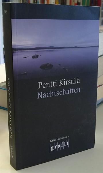Nachtschatten - Kriminalroman, Pentti Kirstilä