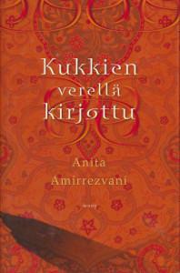 Kukkien verellä kirjottu, Anita Amirrezvani