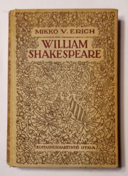 William Shakespeare ja hänen runoutensa, Mikko v. Erich