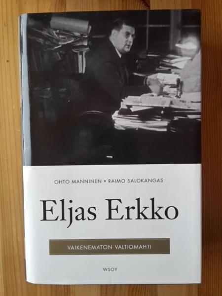 Eljas Erkko : vaikenematon valtiomahti, Ohto Manninen