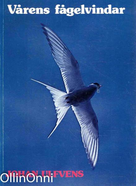 Vårens fågelvindar, Johan Ulfvens