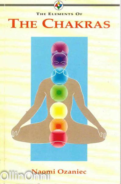 The Elements of The Chakras, Naomi Ozaniec