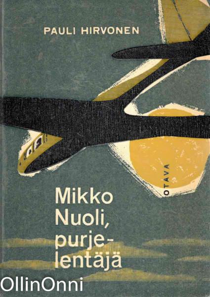 Mikko Nuoli, purjelentäjä, Pauli Hirvonen