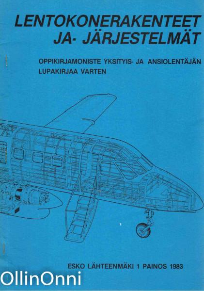 Lentokonerakenteet ja järjestelmät, Esko Lähteenmäki