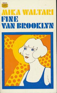 Fine van Brooklyn (Taskukirja), Mika Waltari