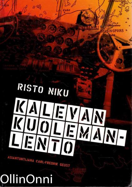 Kalevan kuolemanlento, Risto Niku