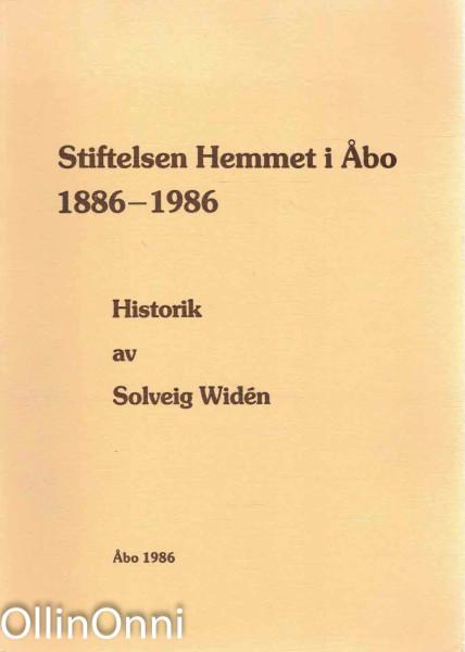 Stiftelsen Hemmet i Åbo 1886-1986, Solveig Widén