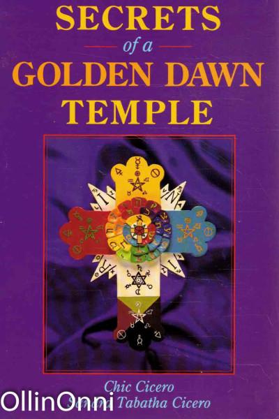 Secrets of a Golden Dawn Temple, Chic Cicero