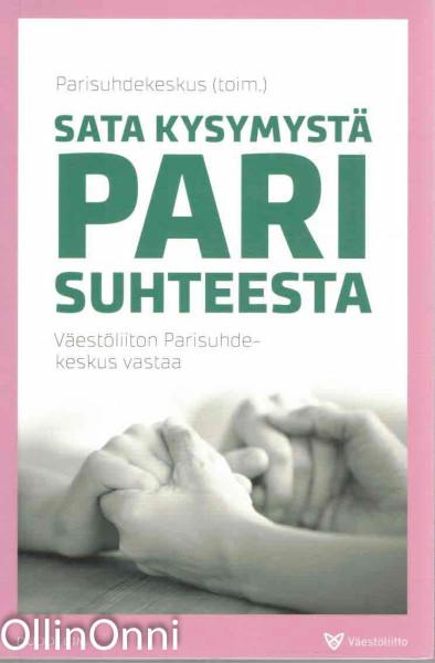 Sata kysymystä parisuhteesta : Väestöliiton parisuhdekeskus vastaa, Ritva Åberg