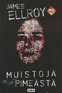 Muistoja pimeästä, James Ellroy