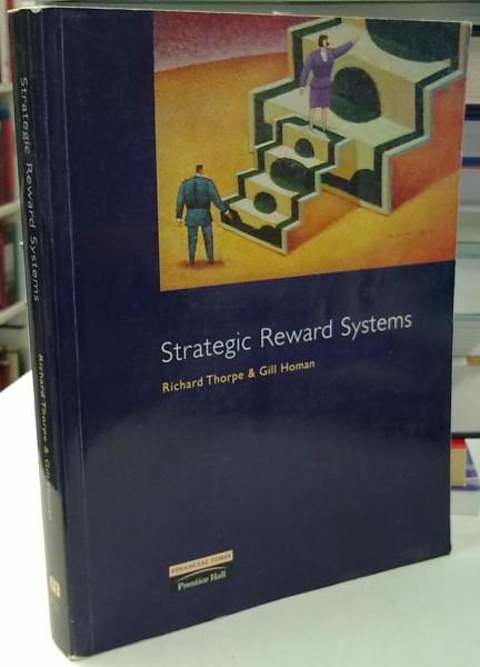 Strategic Reward Systems, Richard Thorpe