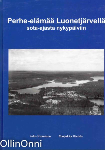 Perhe-elämää Luonetjärvellä sota-ajasta nykypäivään, Asko Nieminen