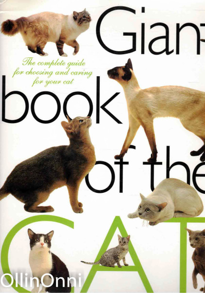 Giant book of the cat - The complete guide for choosing and caring for your cat, Ei tiedossa