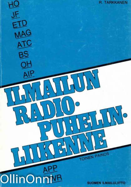 Ilmailun radiopuhelinliikenne, R. Tarkkanen