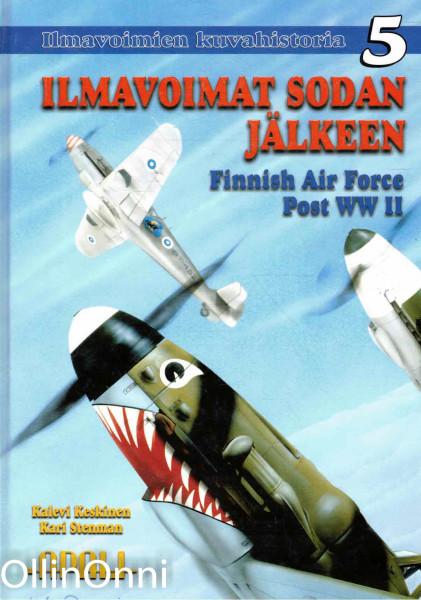 Ilmavoimien kuvahistoria. 5, Ilmavoimat sodan jälkeen : Finnish Air Force post WWII, Kalevi Keskinen