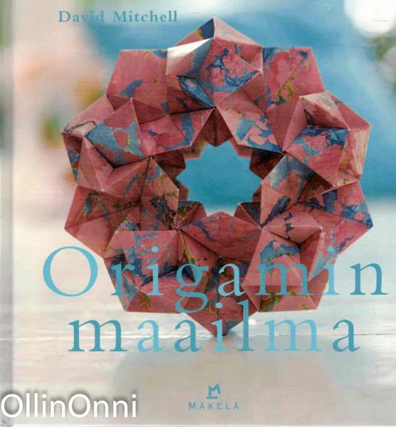 Origamin maailma : tekniikat ja 25 mallityötä, David Mitchell