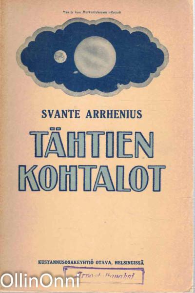 Tähtien kohtalot, Svante Arrhenius