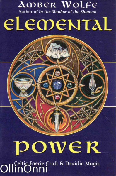 Elemental Power - Celtic Faerie Craft & Druidic Magic, Amber Wolfe