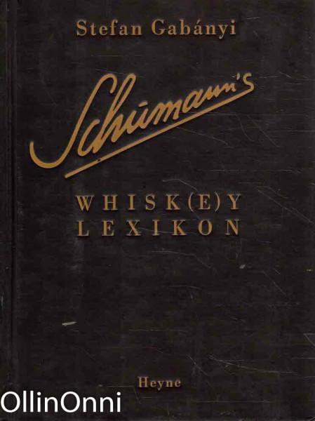 Schumann's Whisk(e)y Lexikon, Stefan Gabanyi