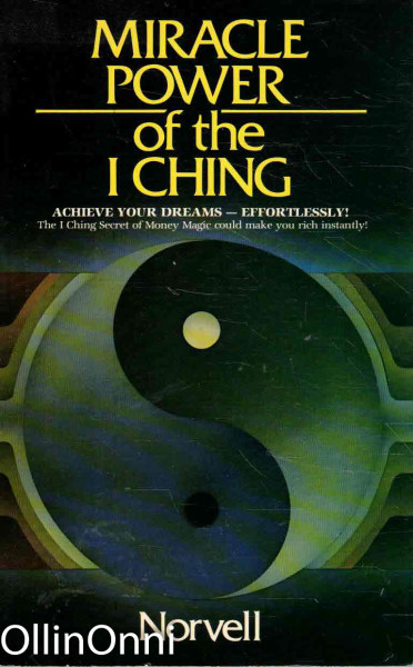 Miracle Power of the I Ching, Norvell