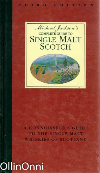 Michael Jackson's Complete Guide to Single Malt Scotch, Michael Jackson