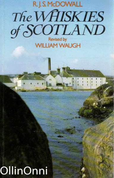 The Whiskies of Scotland, R.J.S. McDowall