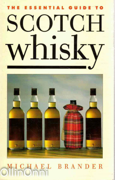 The Essential Guide to Scotch Whisky, Michael Brander