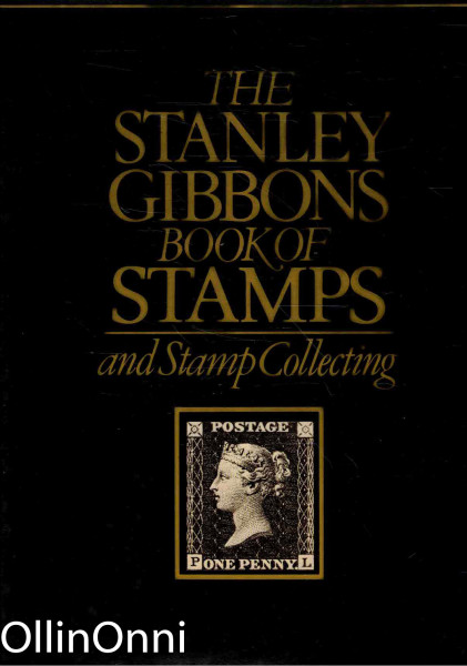 The Stanley Gibbons Book of Stamps and Stamp Collecting, James Watson