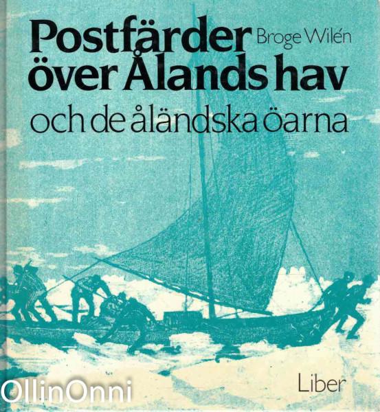 Postfärder över Ålands hav och de åländska öarna, Broge Wilén