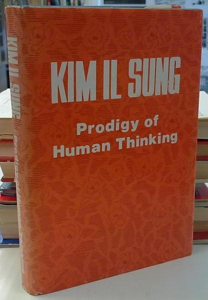 Kim Il Sung - Prodigy of Human Thinking,