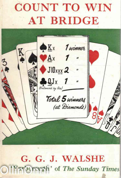 Count to Win at Bridge, G. G. J. Walshe