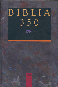 Biblia 350 : suomalainen Raamattu ja Suomen kulttuuri, Jussi Nuorteva