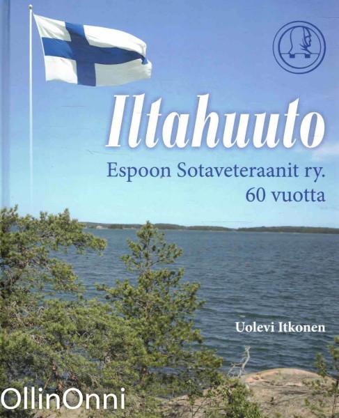 Iltahuuto - Espoon Sotaveteraanit ry. 60 vuotta, Uolevi Itkonen