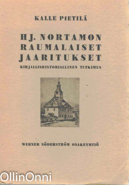 HJ. Nortamon raumalaiset jaaritukset, Kalle Pietilä