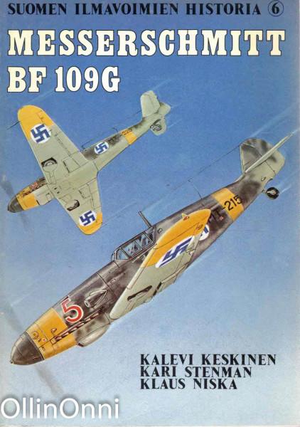 Suomen ilmavoimien historia. 6, Messerschmitt BF 109G, Kalevi Keskinen