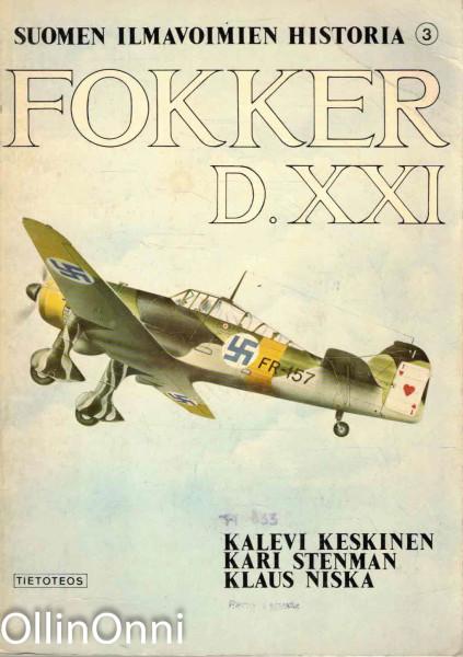 Suomen ilmavoimien historia. 3, Fokker D. XXI, Kalevi Keskinen
