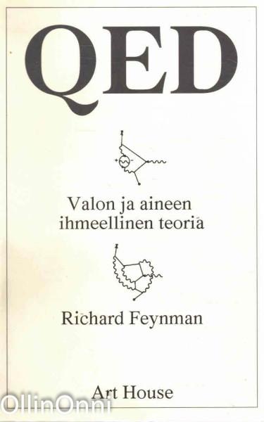 QED, valon ja aineen ihmeellinen teoria, Richard Phillips Feynman