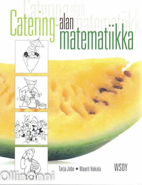 Catering-alan matematiikka, Tarja Jobe