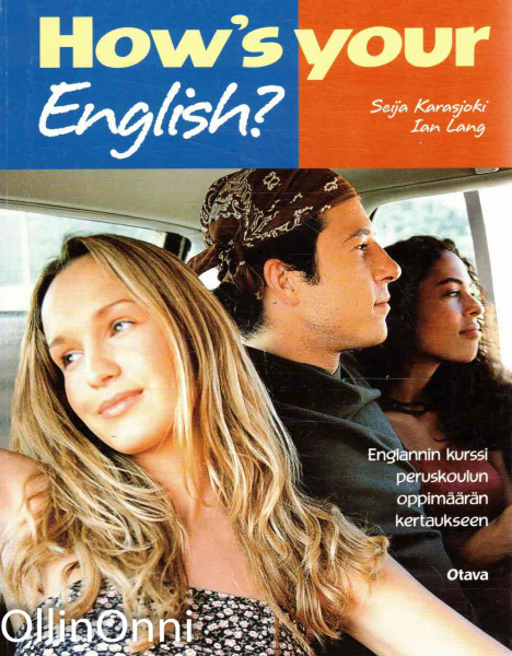 How's your English : englannin kurssi peruskoulun oppimäärän kertaukseen, Seija Karasjoki