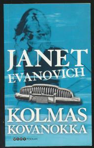 Kolmas kovanokka, Janet Evanovich