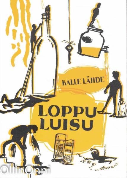 Loppuluisu, Kalle Lähde