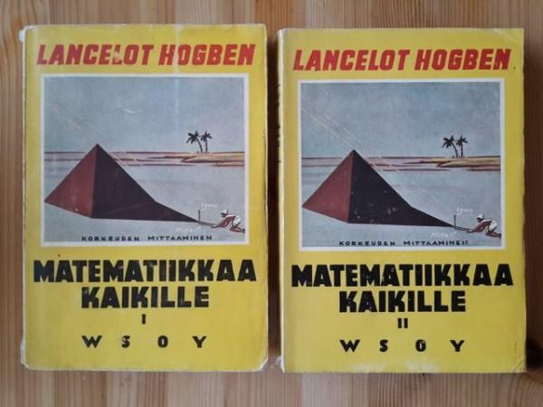 Matematiikkaa kaikille I-II, Lancelot Hogben