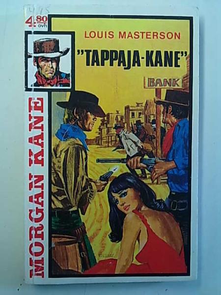 "Morgan Kane 41 - ""Tappaja-Kane"", Louis Masterson"