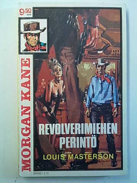 Morgan Kane 10 - Revolverimiehen perintö, Louis Masterson