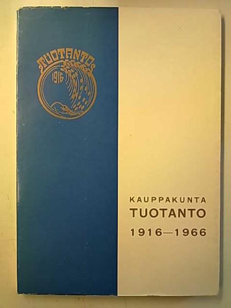 Kauppakunta Tuotanto 1916-1966, V. Lähdeoja
