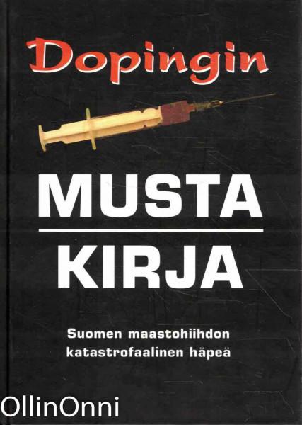 Dopingin musta kirja - Suomen maastohiihdon katastrofaalinen häpeä, Ei tiedossa