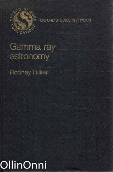Gamma Ray Astronomy, Rodney Hillier